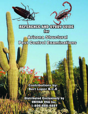 ARIZONA STRUCTURAL PEST CONTROL EXAMINATIONS AGRICULTURAL PEST CONTROL EXAMINATIONS